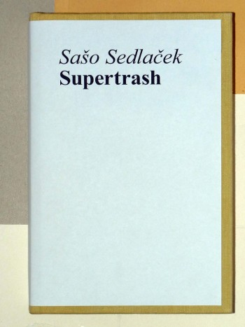 Saso Sedlacek_Supertrash_cover